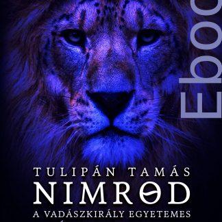 Tulipán Tamás: Nimród Ebook